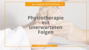 Alltagsg'schicht Physiotherapie