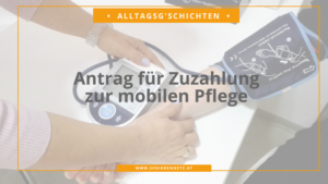 Antrag für Zuzahlung zur mobile Pflege